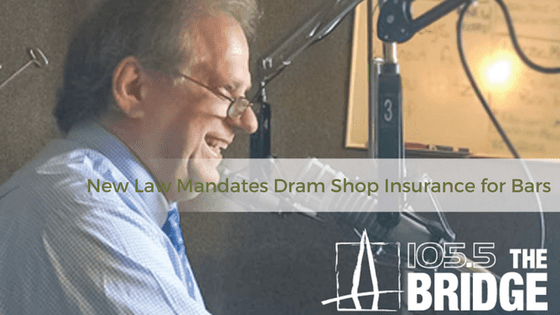 New Law Mandates Dram Shop Insurance for Bars
